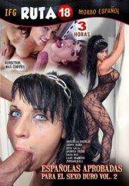 Españolas Aprobadas Para El Sexo Duro Vol.2