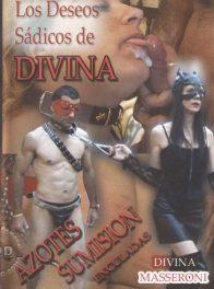 Los deseos sadicos de Divina