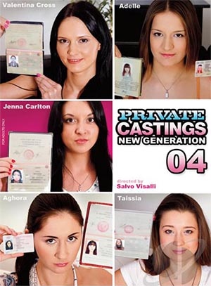 Private Casting: New Generation 4