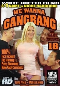 We Wanna Gangbang The Baby Sitter 18