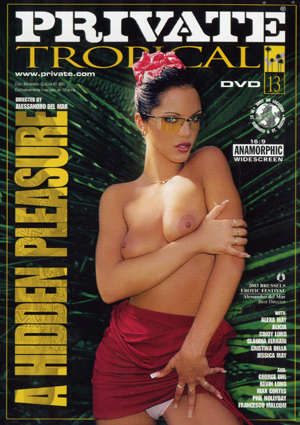 Private Tropical 13 – A Hidden Pleasure