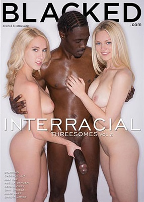 Blacked: Interracial Threesomes Vol. 2 (2015) Ingles