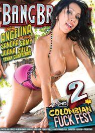 Colombian Fuck Fest 2