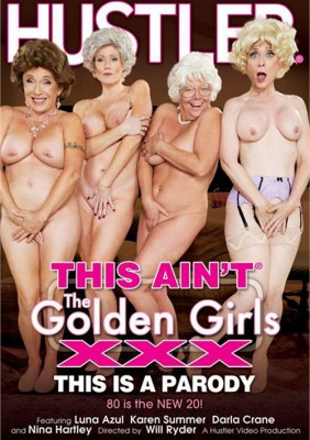 This Aint The Golden Girls XXX – This Is A Parody