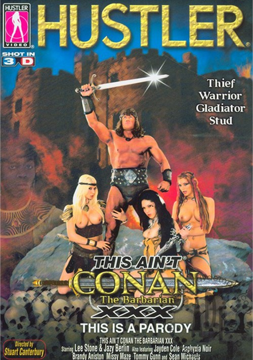 This Aint Conan The Barbarian XXX Parody