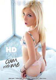 Petite HD Porn Vol. 8: Cum With Me
