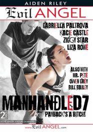 Manhandled 7