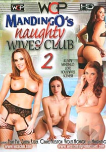 Mandingos Naughty Wives Club 2
