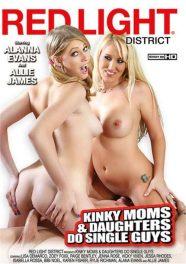 Kinky Moms & Daughters Do Single Guys