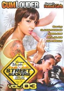Street Suckers 3 [CumLouder]