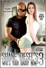Shane Diesels Whos Your Daddy Now 3