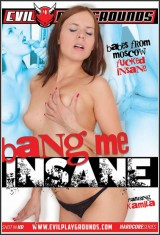 Bang Me Insane