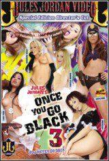 Once You Go Black You Never Go Back 3