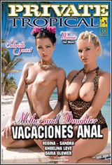 Madre E Hija En Vacaciones Anal [Private Tropical 38]