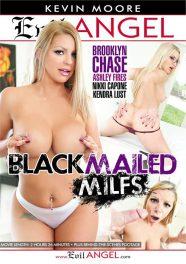 Blackmailed MILFs