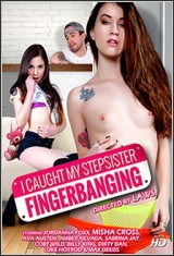 I Caught My Stepsister Fingerbanging