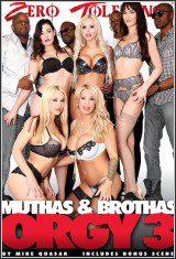 Muthas & Brothas Orgy 3