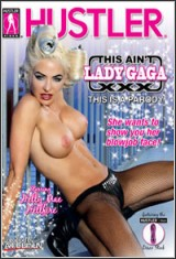This Aint Lady Gaga XXX: This Is A Parody
