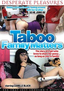 Taboo Family Matters