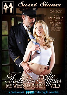 Forbidden Affairs 5 My Wifes Daughter