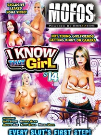 I Know That Girl 14 [Mofos]