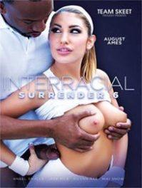Interracial Surrender 6 [TeamSkeet]
