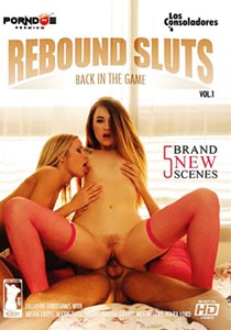 Rebound Sluts – Back In The Game Vol. 1 [LosConsoladores]