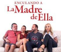 Pelicula La Madre de Ella en Español