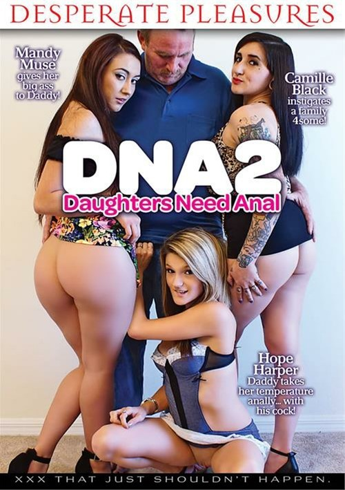 DNA: Daughters Need Anal 2