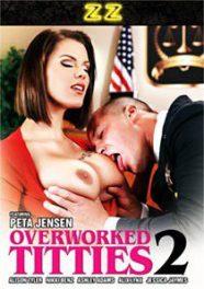Overworked Titties 2 [Brazzers]