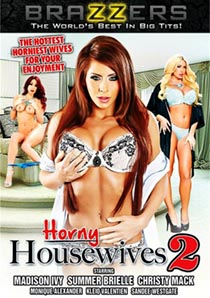 Horny Housewives 2 [Brazzers]
