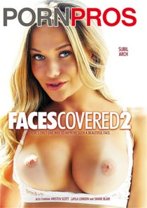 Faces Covered 2 [PornPros]