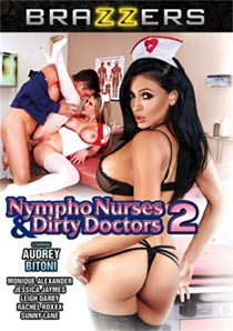 Nympho Nurses & Dirty Doctors 2 [Brazzers]