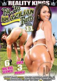 Big Ass Brazilian Butts 11 [RealityKings]