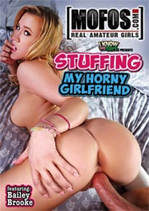 Stuffing My Horny Girlfriend [Mofos]